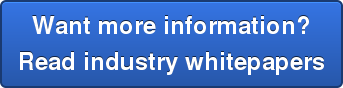 Want more information? Read industry whitepapers